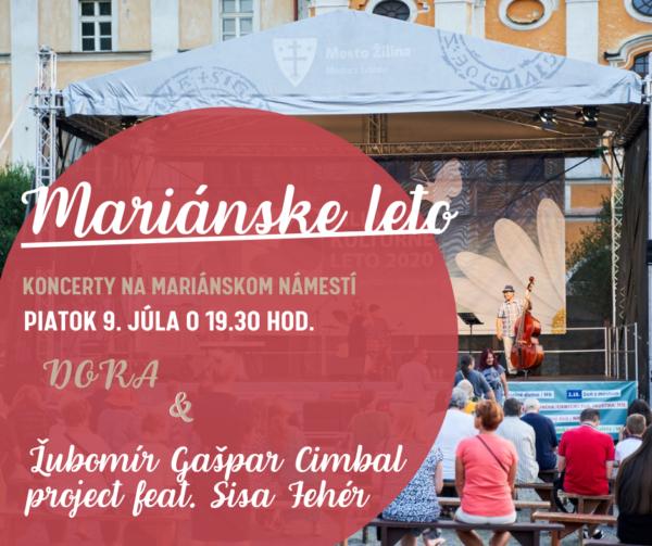 Mariánske leto - koncert kapely DORA a hudobného zoskupenia Ľubomír Gašpar Cimbal project feat. Sisa Fehér
